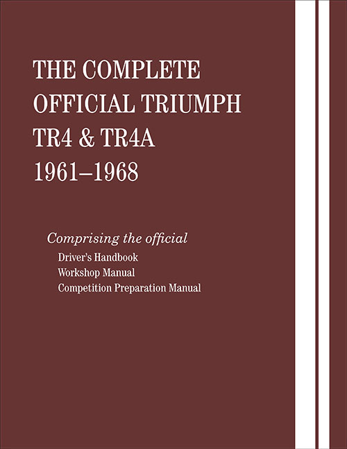 The Complete Official Triumph TR4 & TR4A: 1961-1968 - front cover