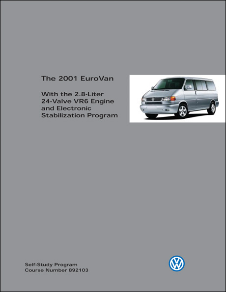 Volkswagen 2001 EuroVan With the 2.8-Liter 24-Valve VR6 Engine and Electronic Stabilization Program Technical Service Training Self-Study Program Front Cover
