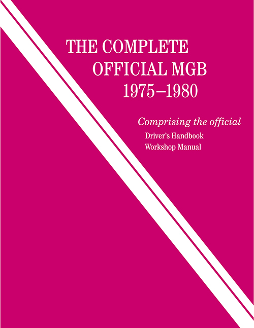 The Complete Official MGB: 1975-1980 Front Cover