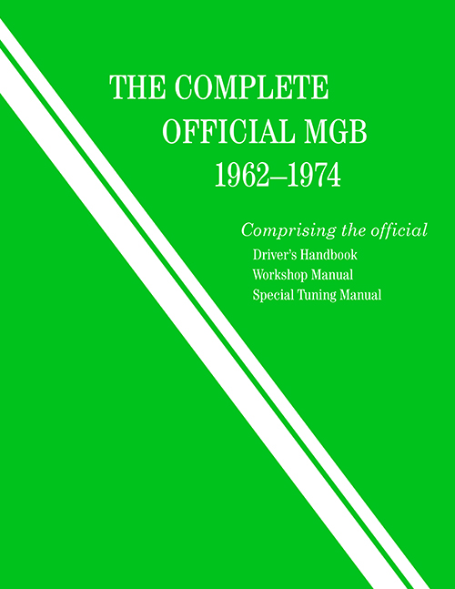 The Complete Official MGB: 1962-1974 Front Cover